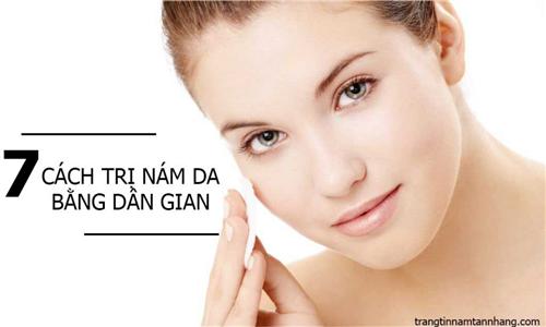 7 cách trị nám da bằng dân gian hiệu quả hơn mỹ phẩm đắt tiền